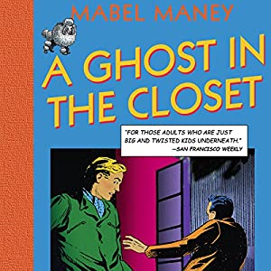 A Ghost in the Closet Audiobook