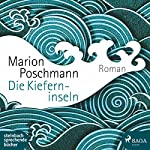 Die Kieferninseln | Marion Poschmann