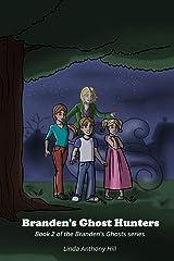 Branden's Ghost Hunters (Branden's Ghosts) (Volume 2) Paperback