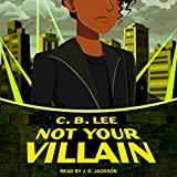 Not Your Villain: Sidekick Squad Series, Book 2