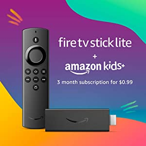 Fire TV Stick Lite with Alexa Voice Remote Lite (no TV controls) and 3 months of Amazon Kids+ (auto-renewal)