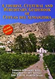 img - for A Tourist, Cultural and Hereditary Guidebook of Cuevas del Almanzora by Enrique Fernandez Bolea (2002-06-07) book / textbook / text book
