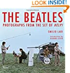 The Beatles: Photographs from the Set...