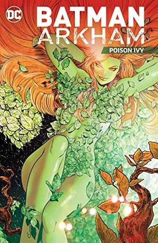 Batman: Arkham: Dispatch Ivy (Batman (1940-2011))