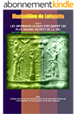 Tome II. Les Anunnakis-Ulémas Expliquent les Plus Grands Secrets de La Vie: Les Extraterrestres, Les Gris, Les Hybrids, Les OVNI (Contact direct avec les ... de nos questions et de leurs réponses t. 2)