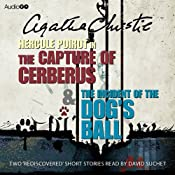The Capture of Cerberus & The Incident of the Dog's Ball | Agatha Christie