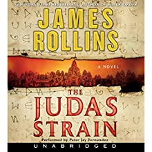 The Judas Strain: A Sigma Force Novel, Book 4 Audiobook by James Rollins Narrated by Peter J. Fernandez