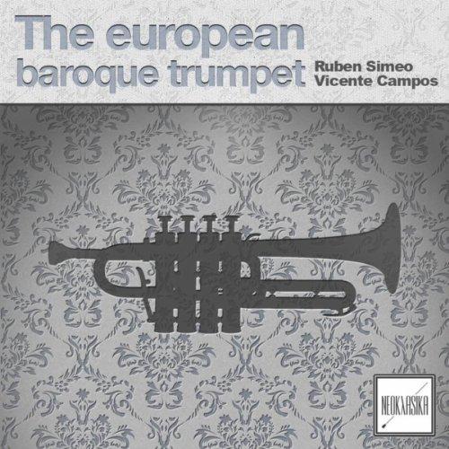 The European Baroque Trumpet