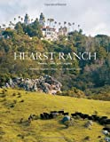 img - for Hearst Ranch: Family, Land, and Legacy book / textbook / text book