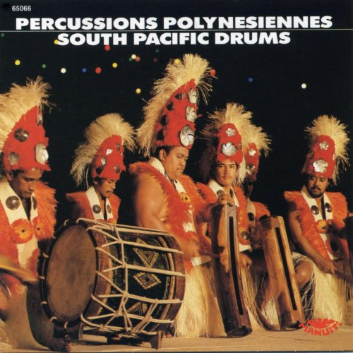 Ethnic Drums And Percussion Of Polynesia - Tahiti ()