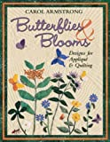 Butterflies and Blooms, Carol Armstrong, 1571201378