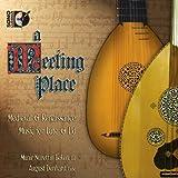 Meeting Place: Medieval & Renaissance Music Lute