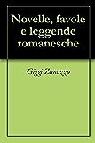 Novelle, favole e leggende romanesche (English Edition)