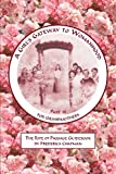 A Girl's Gateway to Womanhood, Part III for Grandmothers: The Right of Passage Guidebook
