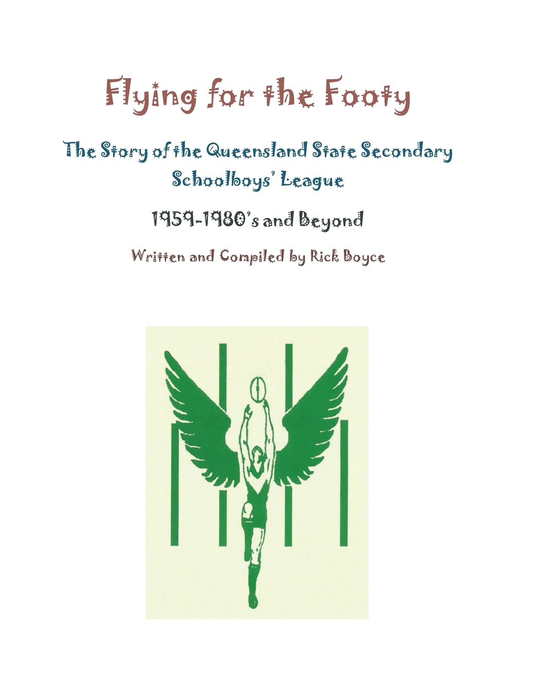 Download Flying for the Footy: History of Queensland Secondary Schools Australian Football League pdf epub
