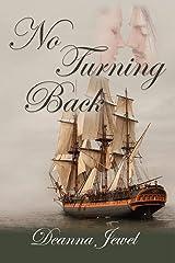 No Turning Back Paperback