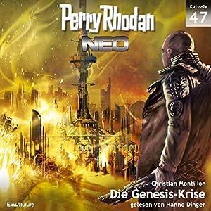 Die Genesis-Krise (Perry Rhodan NEO 47) Hörbuch