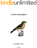 To Kill a Mockingbird: An Abridged Version