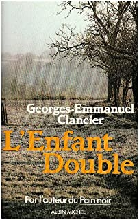 L'Enfant double, Clancier, Georges-Emmanuel