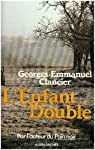 L'enfant double par Clancier