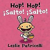Hop! Hop!/¡Salto! ¡Salto! (Leslie Patricelli board books) (Spanish Edition)