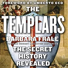 The Templars: The Secret History Revealed Audiobook by Barbara Frale Narrated by Kate Udall