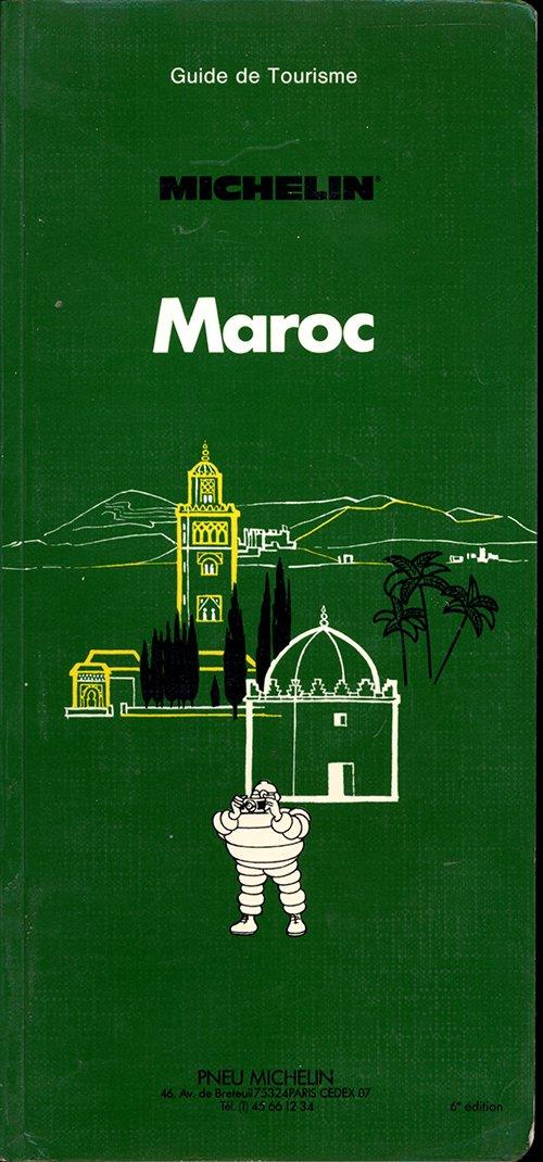 Michelin Green Guide: Maroc, 1993/545 (Green tourist guides)