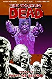 by robert kirkman the walking dead vol 10 what we become 10th edition 2009 08 27 paperback