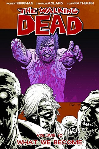 By Robert Kirkman - The Walking Dead, Vol. 10: What We Become (10th Edition) (2009-08-27) [Paperback] pdf epub