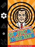 The World's Greatest Optical Illusions