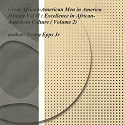 Great African-American Men in America's History, Volume II