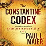 The Constantine Codex | Paul L. Maier