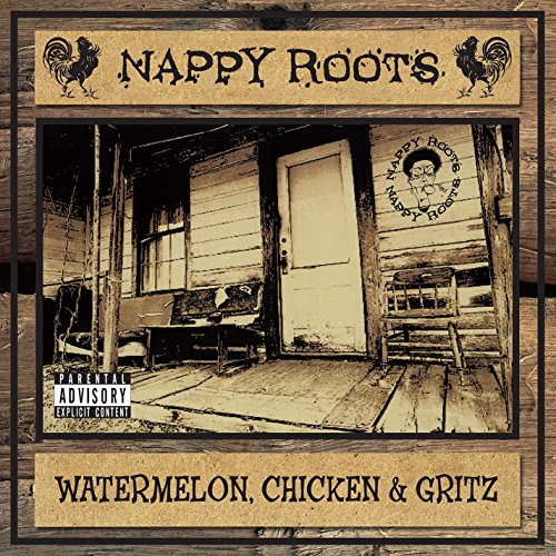 Album Art for Watermelon, Chick & Grits (2LP) by Nappy Roots