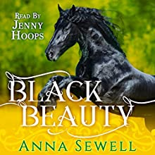 Black Beauty Audiobook by Anna Sewell Narrated by Jenny Hoops
