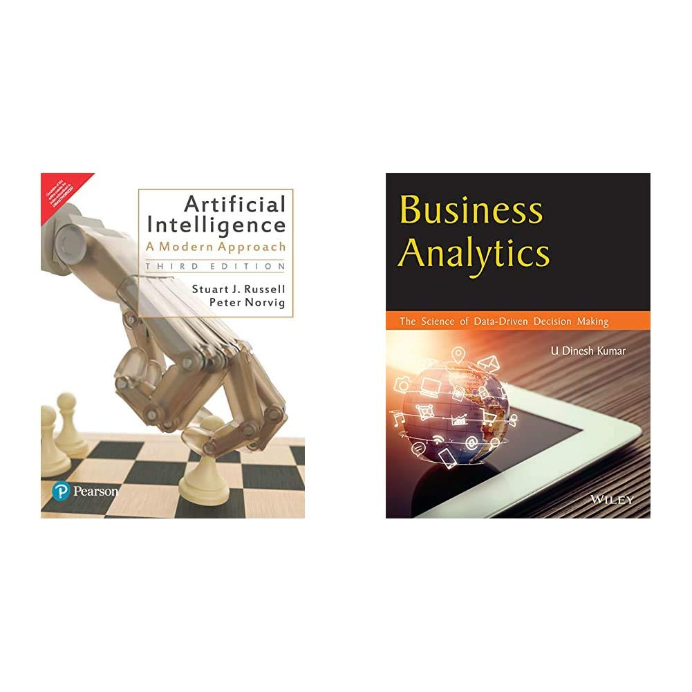 Artificial Intelligence | Third Edition | By Peason: A Modern Approach+Business Analytics: The Science of Data – Driven Decision Making(Set of 2 books)