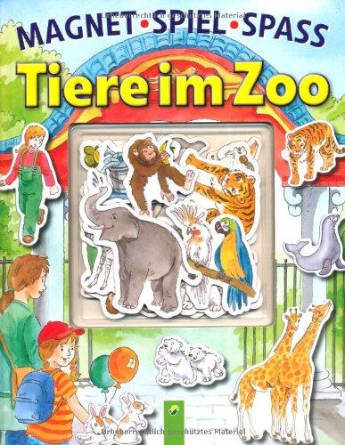 Magnetspielspaß Tiere Im Zoo  Buch Mit Magnetischen Seiten Und 16 Magneten