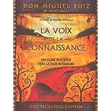 La voix de la connaissance : Un guide pratique vers la paix intérieure (French Edition)