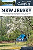 Best Tent Camping: New Jersey: Your Car-Camping Guide to Scenic Beauty, the Sounds of Nature, and an Escape from Civilization