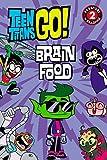 Teen Titans Go! (TM): Brain Food (Passport to Reading Level 2)