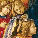 The Essential Tallis Scholars. Tallis Scholars/Phillips