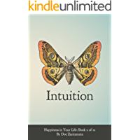 Happiness in Your Life - Book Two: Intuition