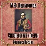 Stihotvoreniya I poehmy | Mihail Lermontov