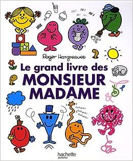 Grand Livre Des Monsieur Et Madame Le Collectif