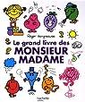 Le grand livre des Monsieur Madame par Hargreaves
