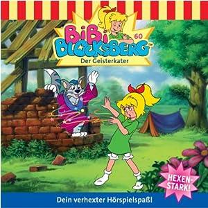 Der Geisterkater (Bibi Blocksberg 60) Hörspiel