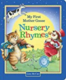 img - for My First Mother Goose Nursery Rhymes book / textbook / text book