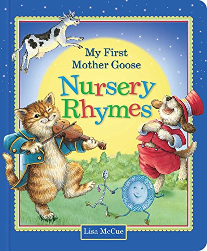 Classic Nursery Rhymes - My First Mother Goose Nursery Rhymes