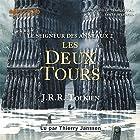 Les deux tours (Le seigneur des anneaux 2)   Livre audio Auteur(s) : J. R. R. Tolkien Narrateur(s) : Thierry Janssen