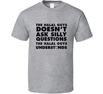 The Halal Guys Doesn't Ask Stupid Questions Funny Junk Food