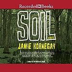 Soil | Jamie Kornegay